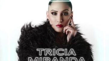 Tricia Miranda Biography